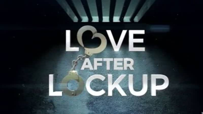 Love After Lockup Season 2: WeTV series returns with new couples